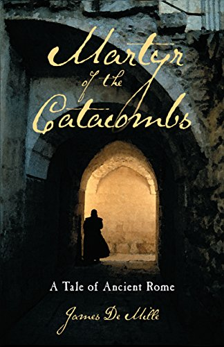 9780825421433: Martyr of the Catacombs: A Tale of Ancient Rome: A Novel