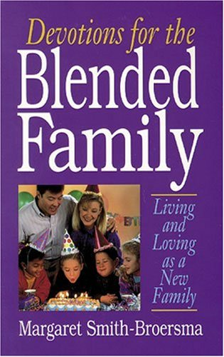 9780825421501: Devotions for the Blended Family