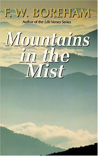 Mountains in the Mist: F. W. Boreham;
