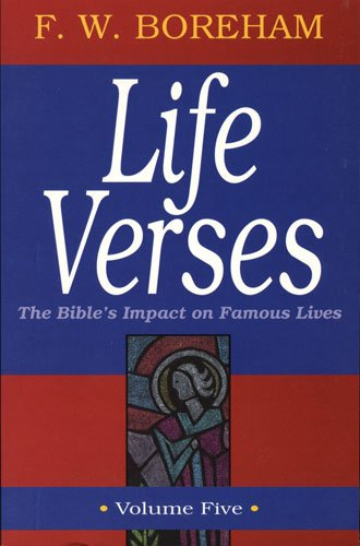 9780825421662: Life Verses: The Bible's Impact on Famous Lives (Great Text Series, Vol. 5)