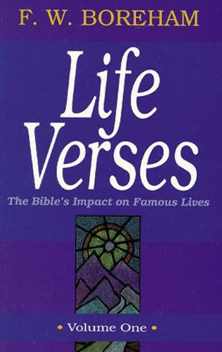 9780825421679: 001: Life Verses: The Bible's Impact on Famous Lives (Great Text Series) Vol 1