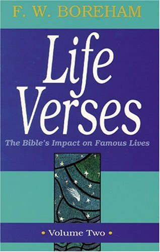 9780825421693: Life Verses:The Bible's Impact on Famous Lives, Vol. 2