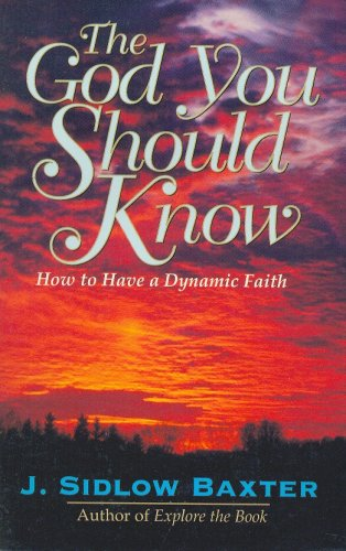 9780825421747: The God You Should Know