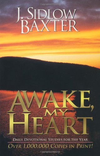 9780825421754: Awake, My Heart: Daily Devotional Studies for the Year