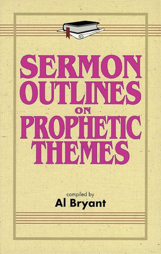 9780825421914: Sermon Outlines on Prophetic Themes