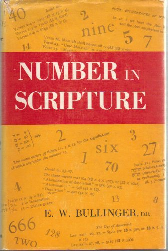 9780825422041: Number in Scripture: Its Supernatural Design and Spiritual Significance