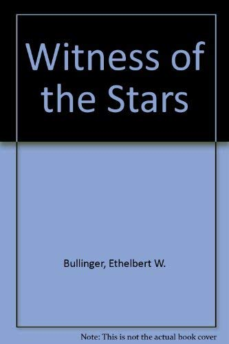 9780825422096: Witness of the Stars
