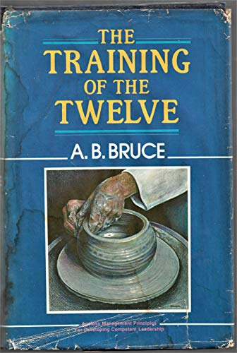 9780825422126: The Training of Twelve