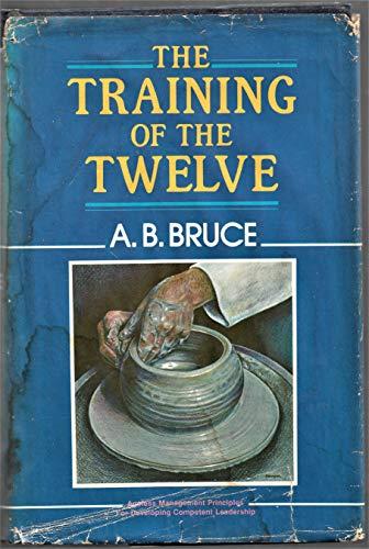9780825422126: The Training of the Twelve