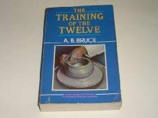 9780825422362: The Training of the Twelve
