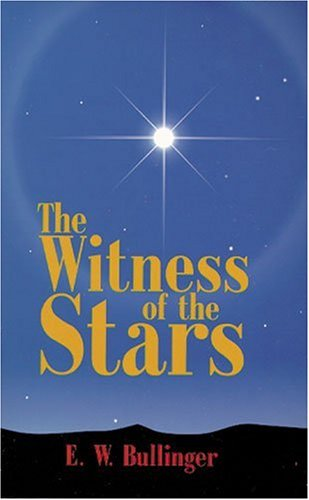 9780825422454: The Witness of the Stars