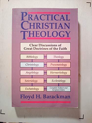 9780825422812: Practical Christian Theology