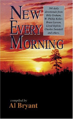 9780825422829: New Every Morning