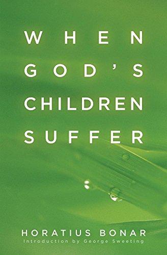 9780825422942: When God's Children Suffer