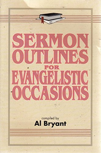 Evangelistic Occasions (Sermon Outlines Series)