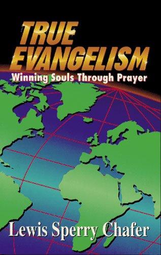 9780825423451: True Evangelism: Winning Souls Through Prayer