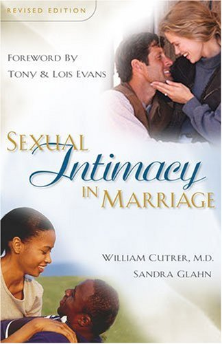 9780825423666: Sexual Intimacy in Marriage