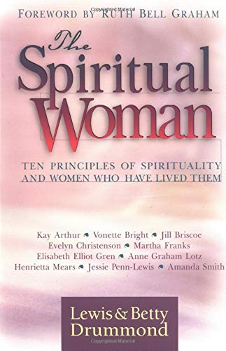 Spiritual Woman, The (0825424690) by Lewis A. Drummond; Betty Drummond