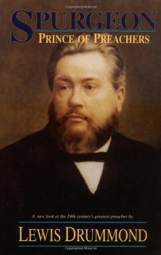 9780825424724: Spurgeon: Prince of Preachers