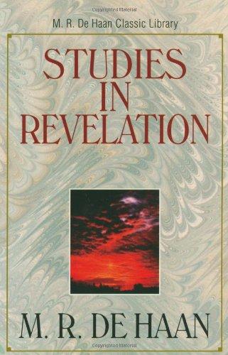 9780825424854: Studies in Revelation (M.R. de Haan Classic Library)