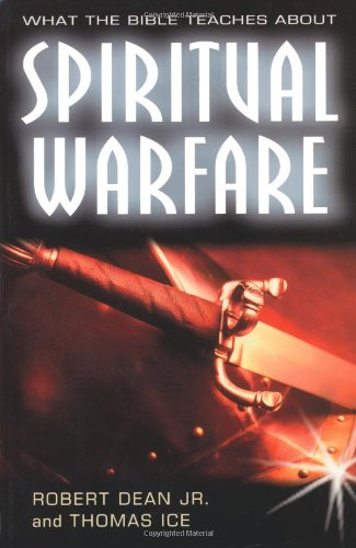 9780825424878: What the Bible Teaches About Spiritual Warfare