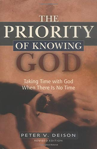 9780825424915: Priority of Knowing God, The