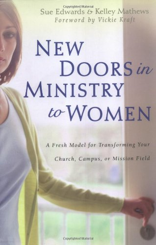 New Doors in Ministry to Women (0825425085) by Edwards, Sue; Mathews, Kelley