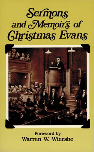 Sermons and Memoirs of Christmas Evans (English and Welsh Edition)
