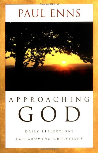 9780825425325: Approaching God: Daily Reflections for Growing Christians