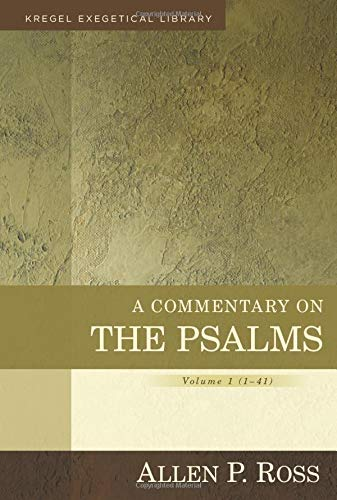 9780825425622: A Commentary on the Psalms, Volume 1 (Kregel Exegetical Library)