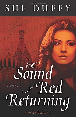 9780825425745: The Sound of Red Returning: A Novel (Red Returning Trilogy)