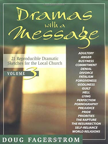 9780825425837: Dramas with a Message, Vol. 3: 21 Dramatic Sketches for the Local Church (Dramas with a Message)