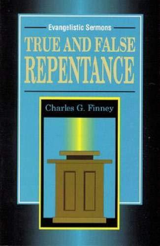 9780825426179: True and False Repentance