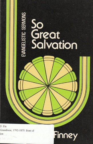 9780825426216: So Great Salvation
