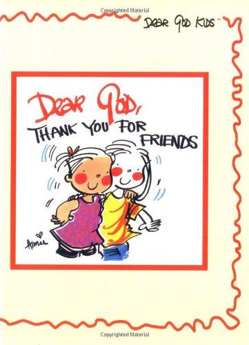 9780825426476: Dear God, Thank You for Friends (Dear God Kids Series)