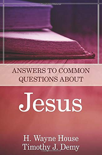 9780825426544: Answers to Common Questions About Jesus