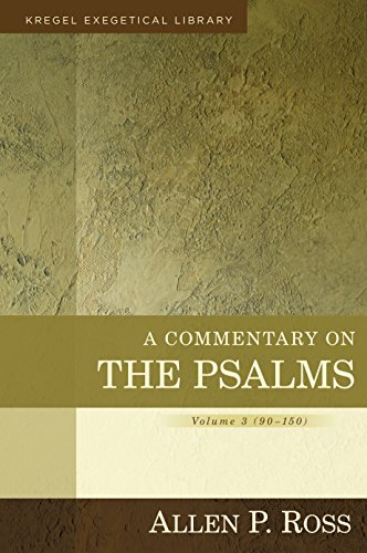 9780825426667: A Commentary on the Psalms: 90-150 (Kregel Exegetical Library)