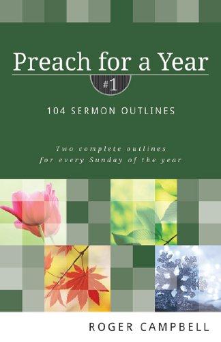 9780825426759: Preach for a Year: 104 Sermon Outlines (Preach for a Year Series)