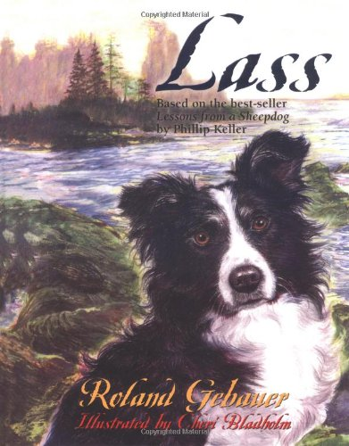 9780825426940: Lass: Tag-Based on the best-seller Lessons from a Sheepdog by W. Phillip Keller