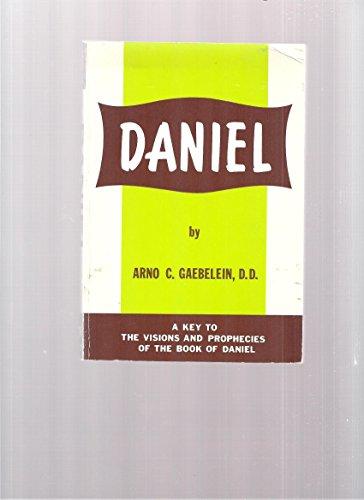 Prophet Daniel (9780825427015) by Arno C. Gaebelein