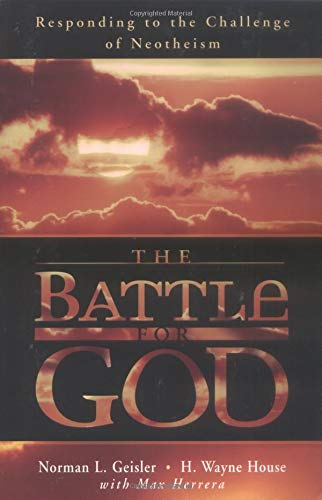 9780825427350: The Battle for God: Responding to the Challenge of Neotheism