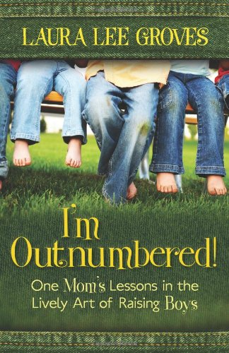 9780825427398: I'm Outnumbered!: One Mom's Lessons in the Lively Art of Raising Boys