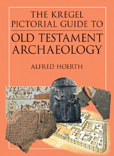 The Kregel Pictorial Guide to Old Testament: Alfred Hoerth