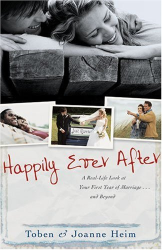 9780825427589: Happily Ever After: A Real-Life Look at Your First Year of Marriage . . . and Beyond