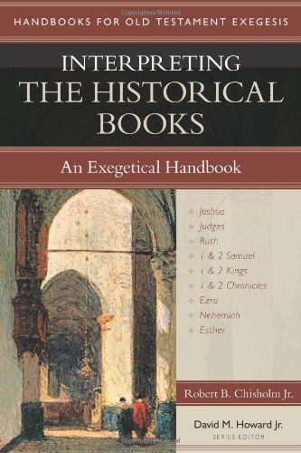 9780825427640: Interpreting the Historical Books: An Exegetical Handbook (Handbooks for Old Testament Exegesis)