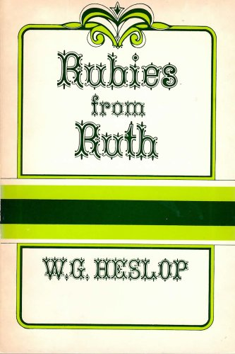 RUBIES FROM RUTH: Heslop, William G.