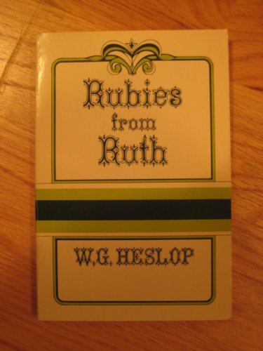 Rubies from Ruth (0825428300) by W. G. Heslop