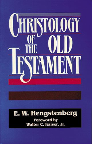 9780825428357: Christology of the Old Testament