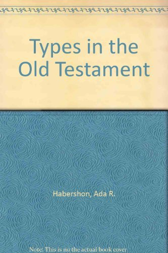 9780825428562: Types in the Old Testament