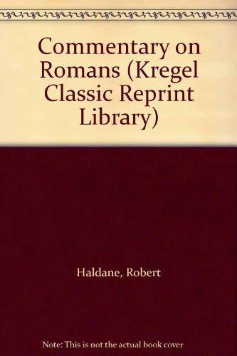 9780825428623: Commentary on Romans (Kregel Classic Reprint Library)